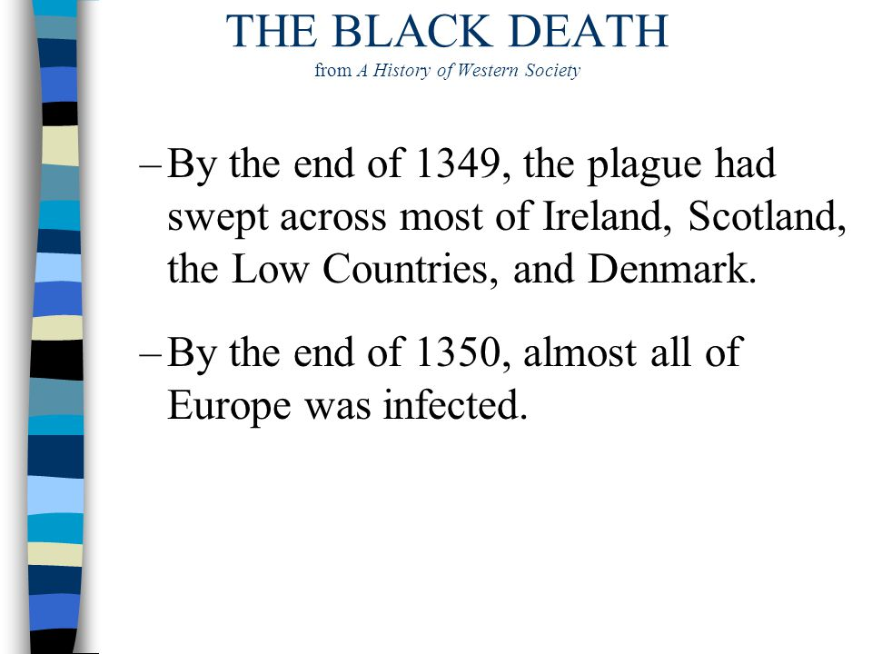 THE BLACK DEATH from A History of Western Society