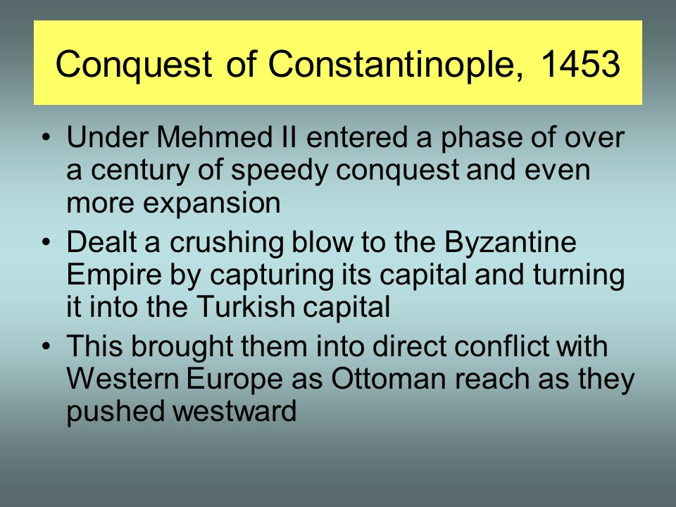 Conquest of Constantinople, 1453