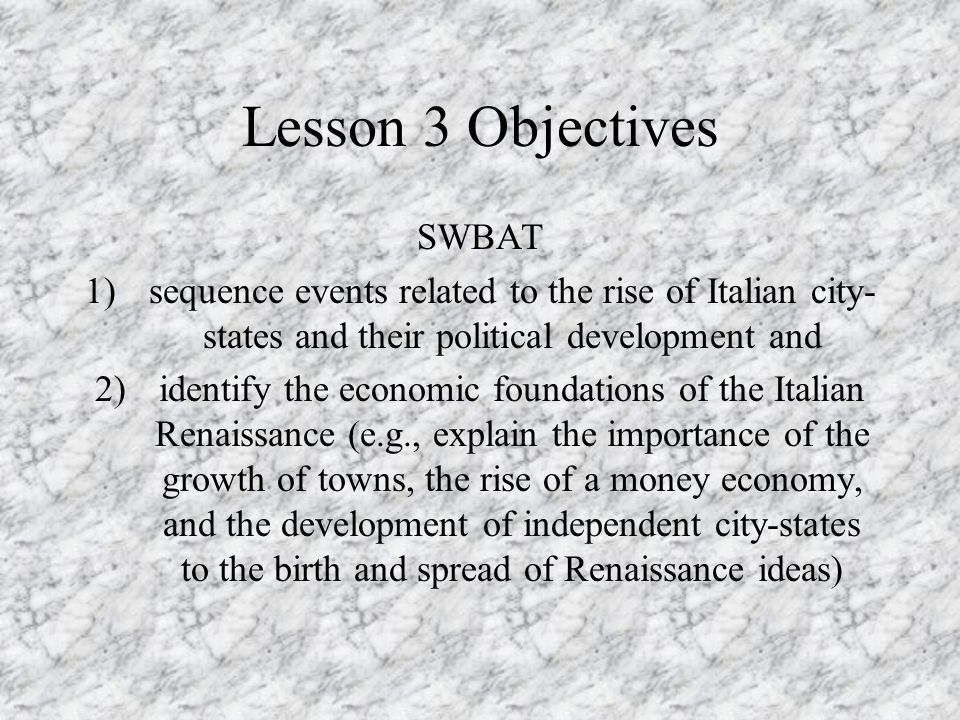 Lesson 3 Objectives SWBAT