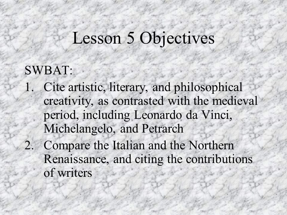 Lesson 5 Objectives SWBAT: