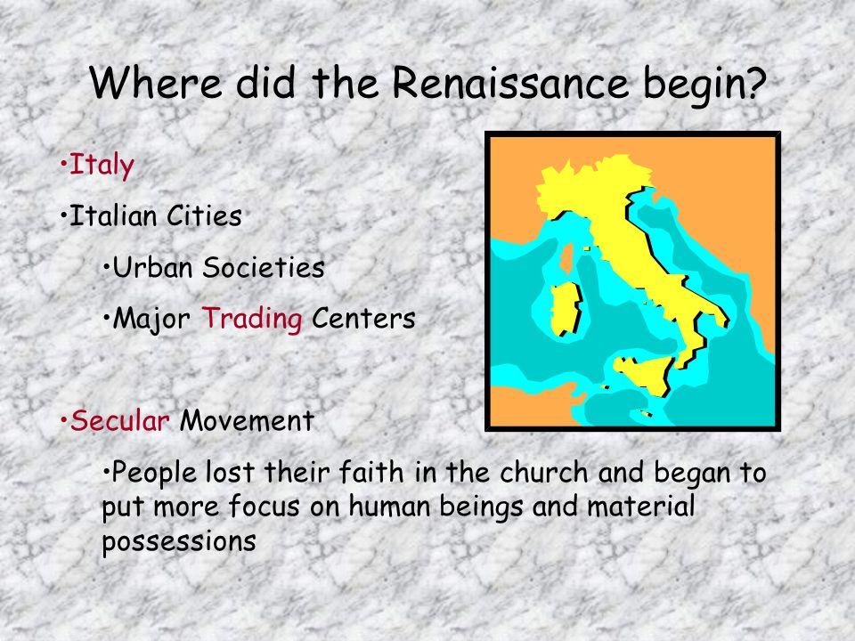 Where did the Renaissance begin