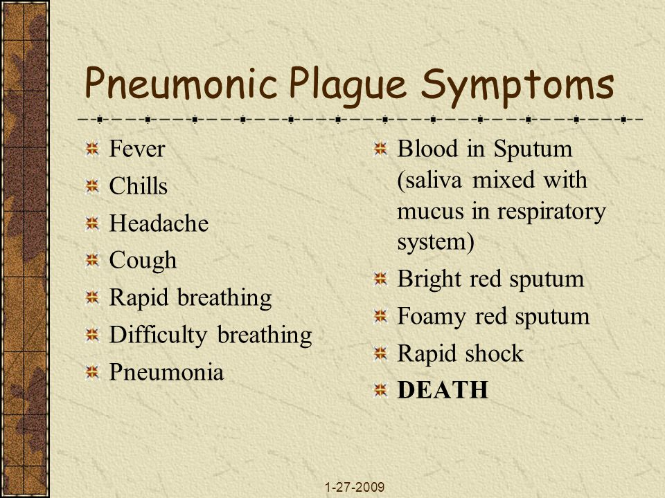 Pneumonic Plague Symptoms