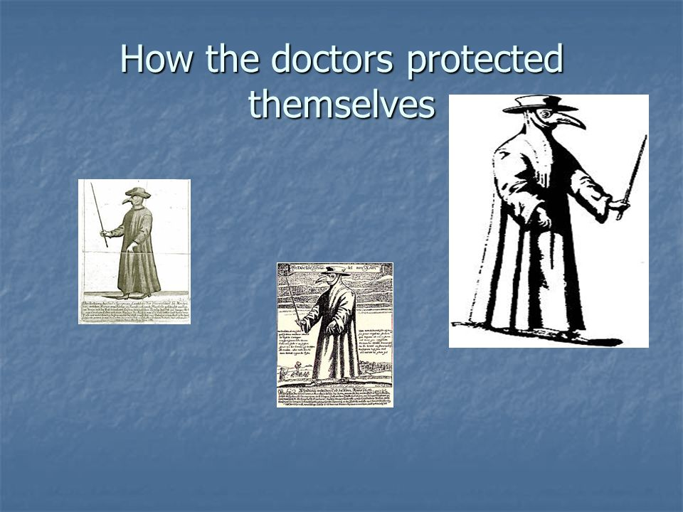 How the doctors protected themselves