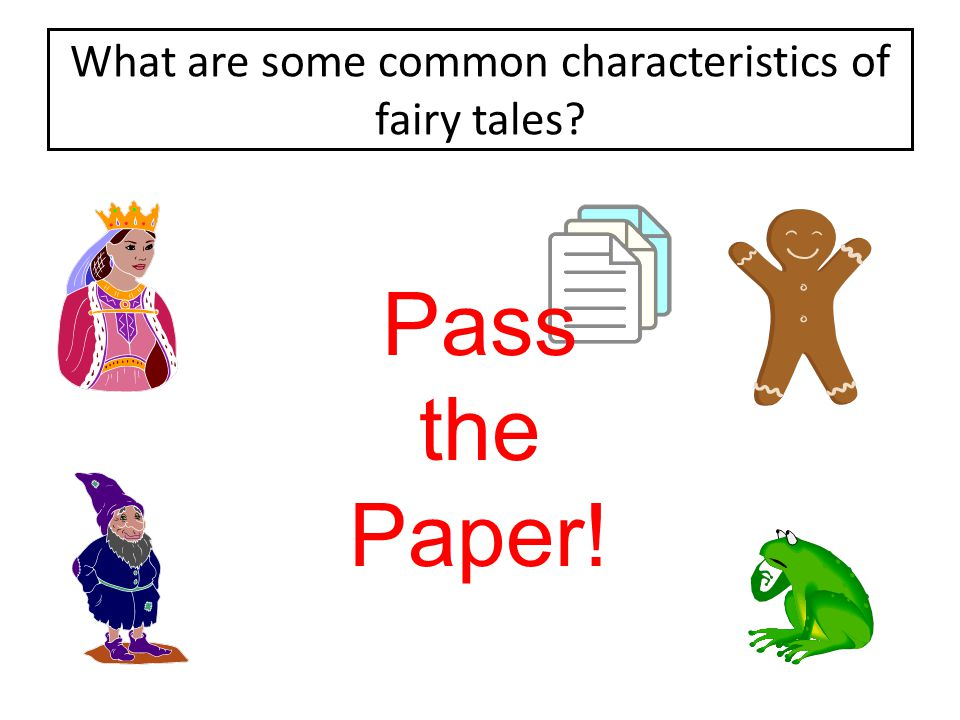 What are some common characteristics of fairy tales