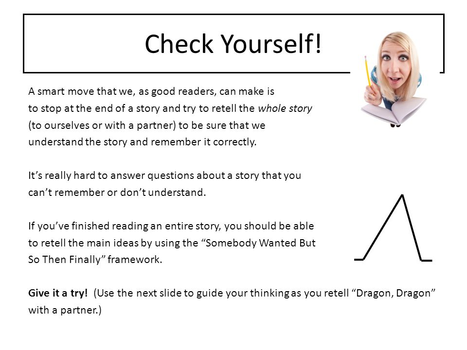 Check Yourself! A smart move that we, as good readers, can make is