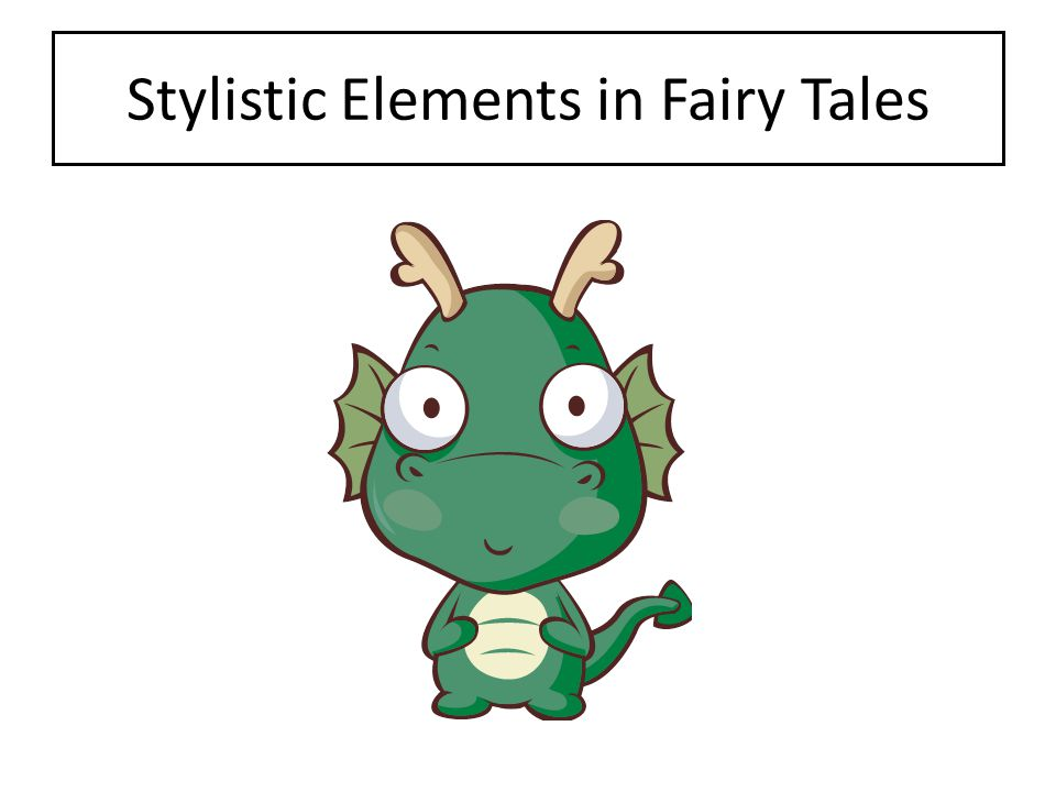 Stylistic Elements in Fairy Tales