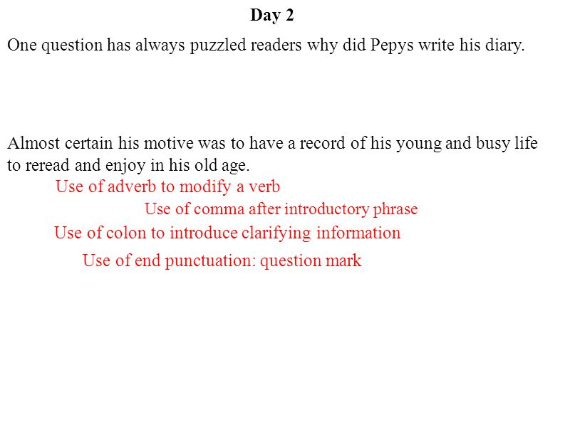 One question has always puzzled readers why did Pepys write his diary.