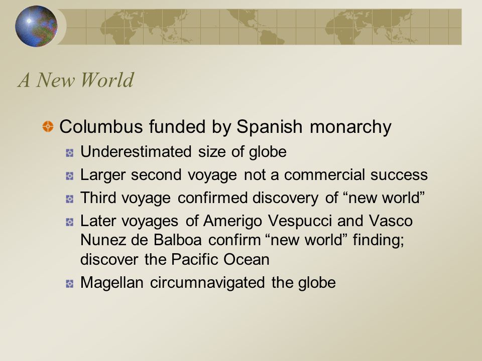 A New World Columbus funded by Spanish monarchy