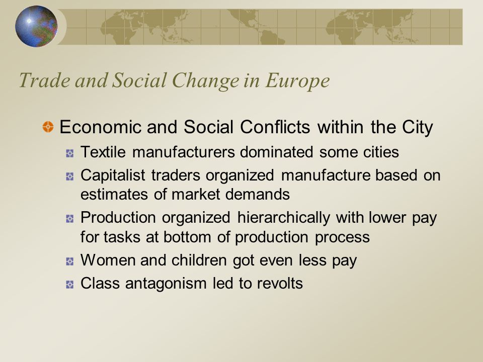 Trade and Social Change in Europe