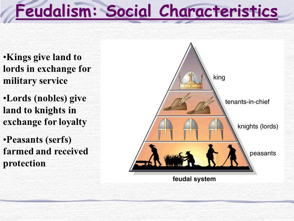 Feudalism: Social Characteristics