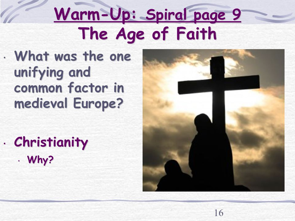 A research on the middle ages the age of faith