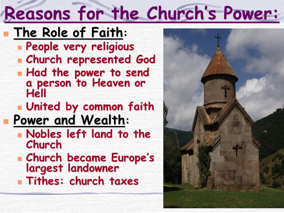 Reasons for the Church's Power: