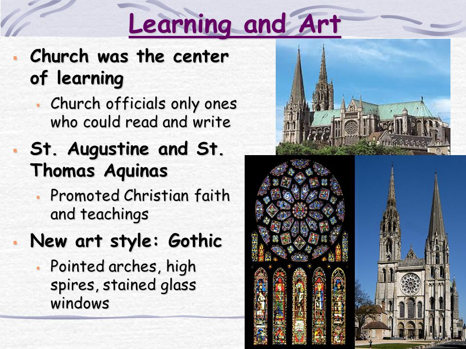 Learning and Art Church was the center of learning