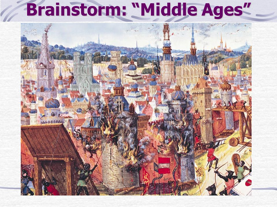 Brainstorm: Middle Ages