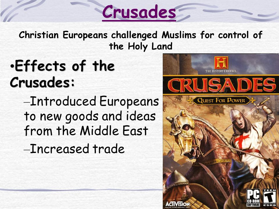 Christian Europeans challenged Muslims for control of the Holy Land