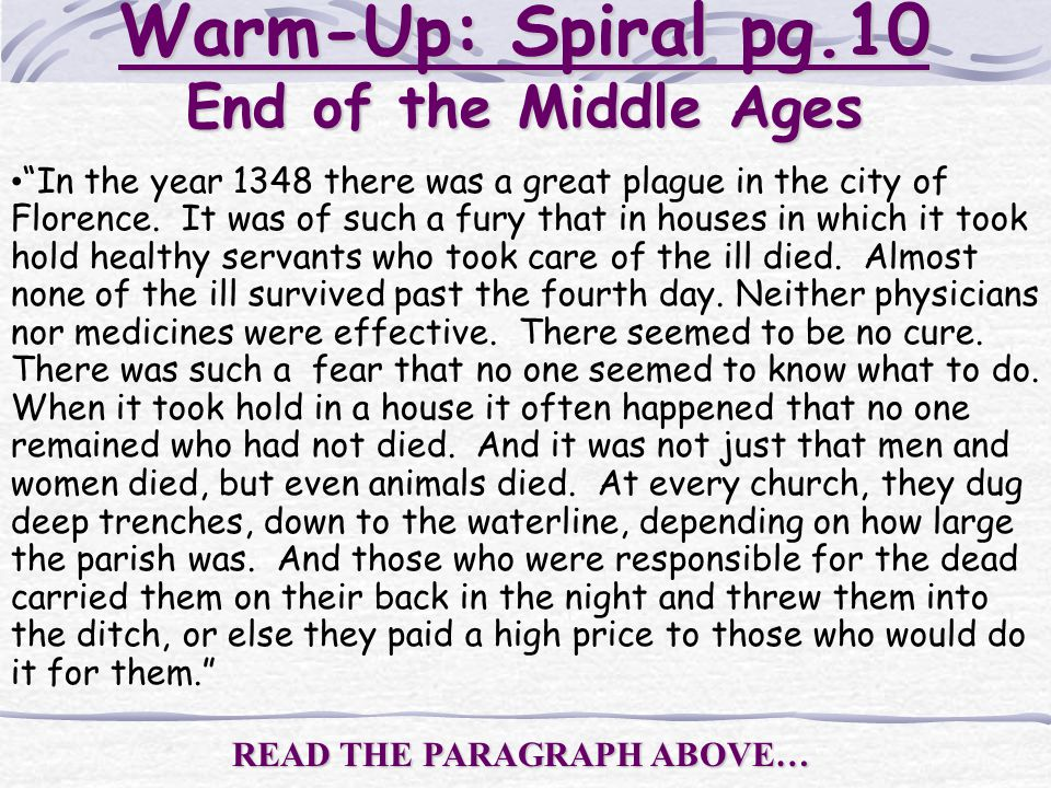 Warm-Up: Spiral pg.10 End of the Middle Ages