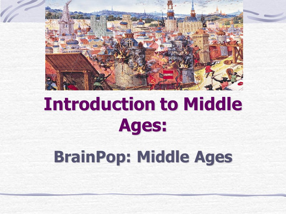 Introduction to Middle Ages: