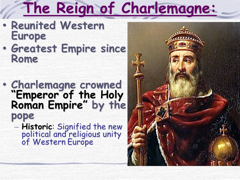 The Reign of Charlemagne:
