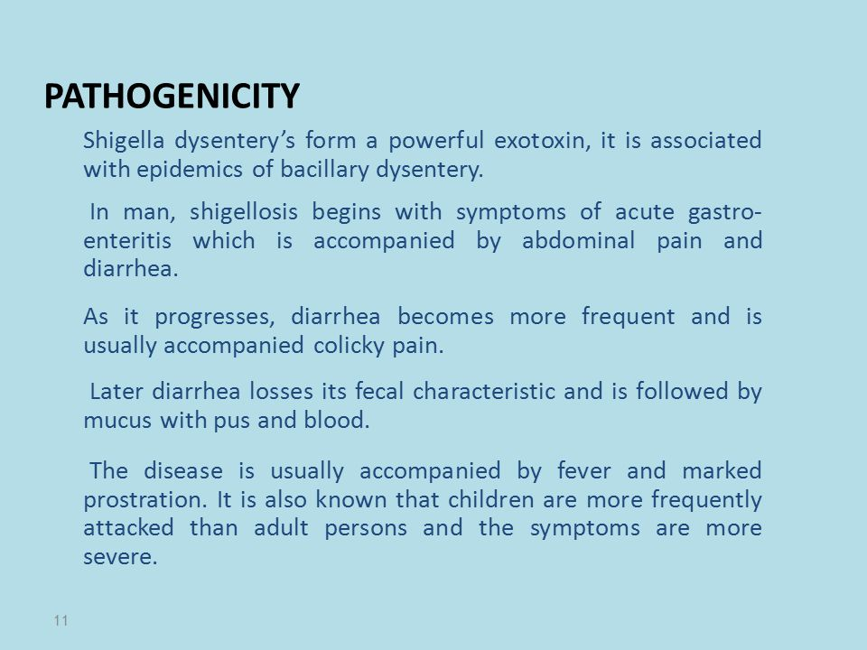 PATHOGENICITY Shigella dysentery's form a powerful exotoxin, it is associated with epidemics of bacillary dysentery.
