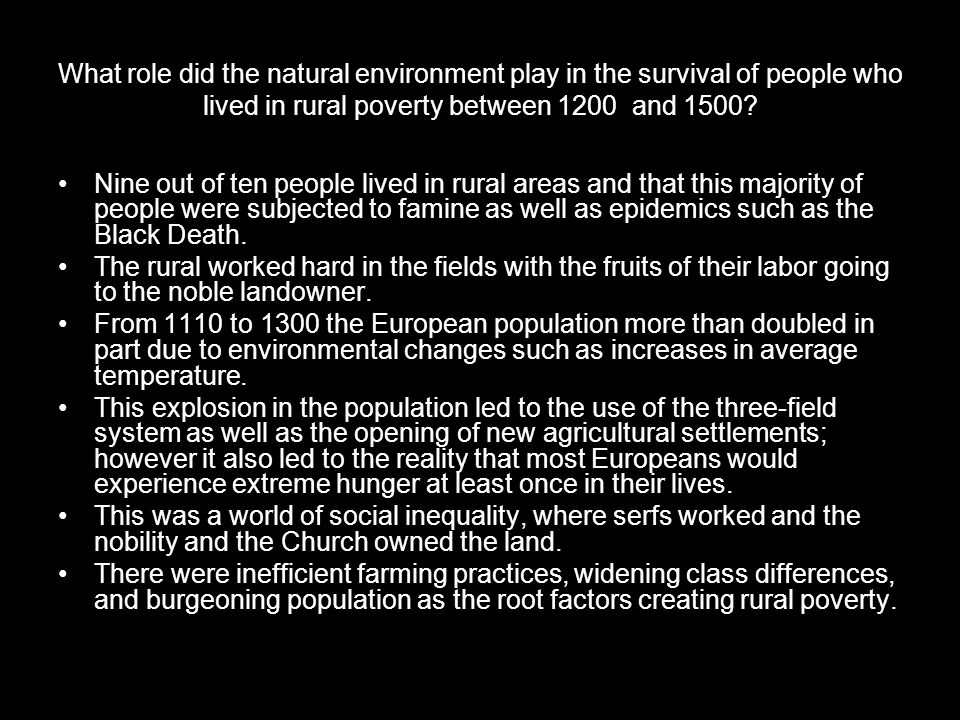 What role did the natural environment play in the survival of people who lived in rural poverty between 1200 and 1500