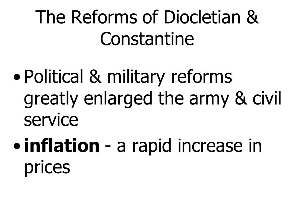 The Reforms of Diocletian & Constantine