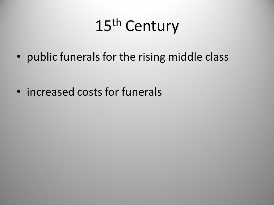 15th Century public funerals for the rising middle class