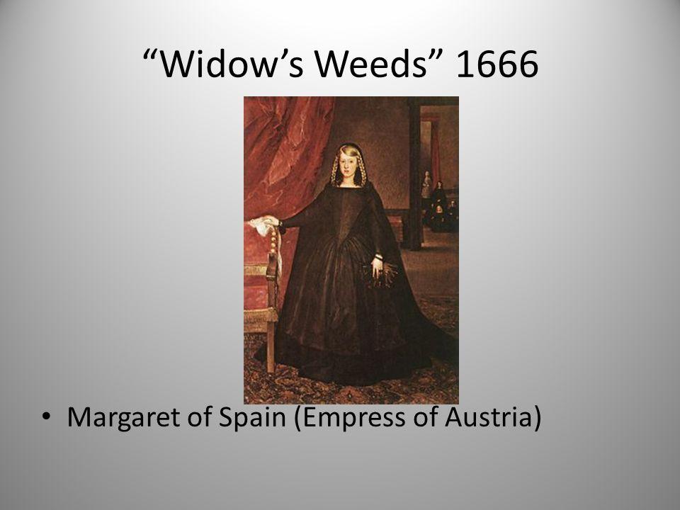 Widow's Weeds 1666 Margaret of Spain (Empress of Austria)