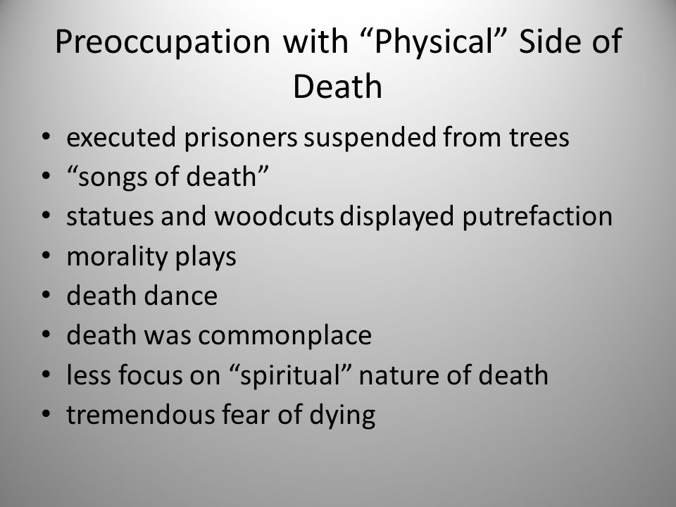 Preoccupation with Physical Side of Death
