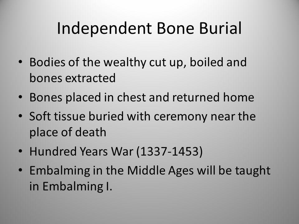 Independent Bone Burial