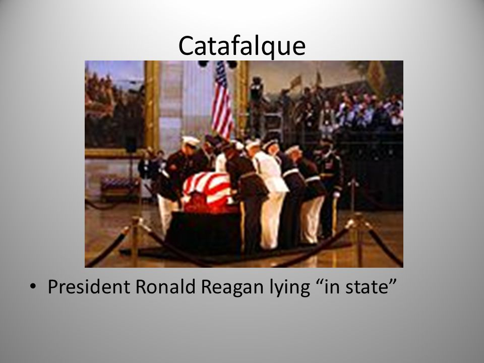 Catafalque President Ronald Reagan lying in state