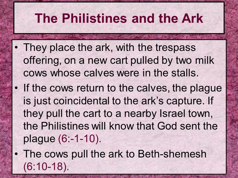 The Philistines and the Ark