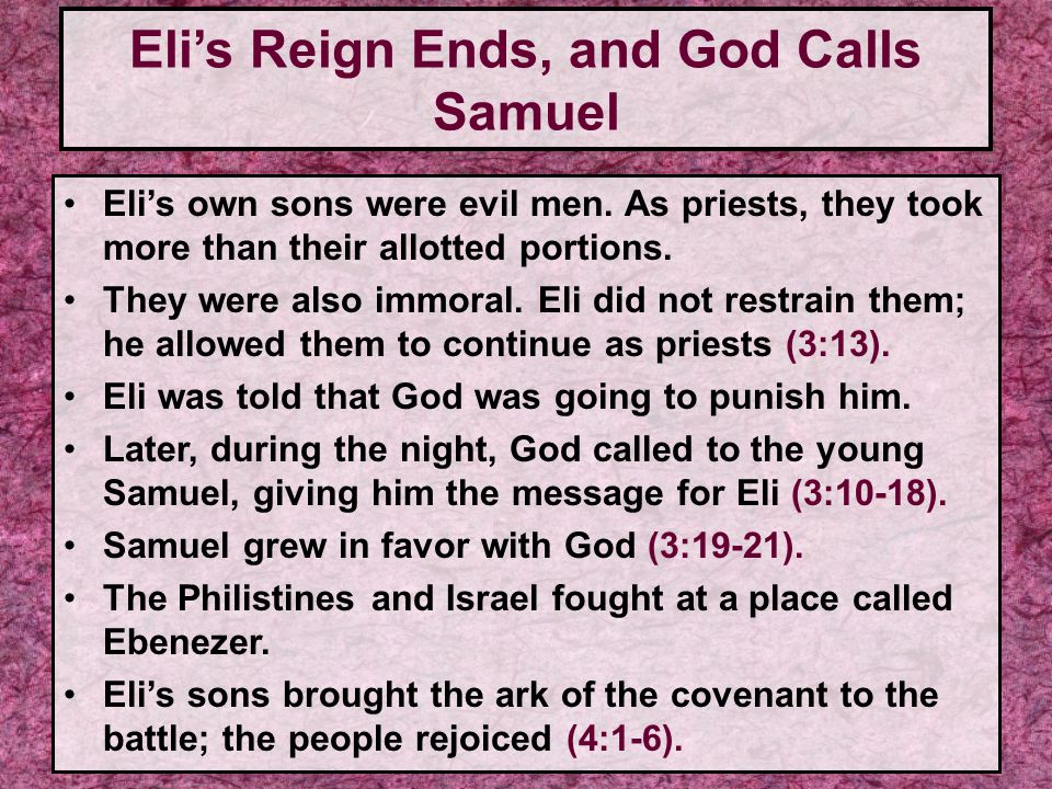 Eli's Reign Ends, and God Calls Samuel