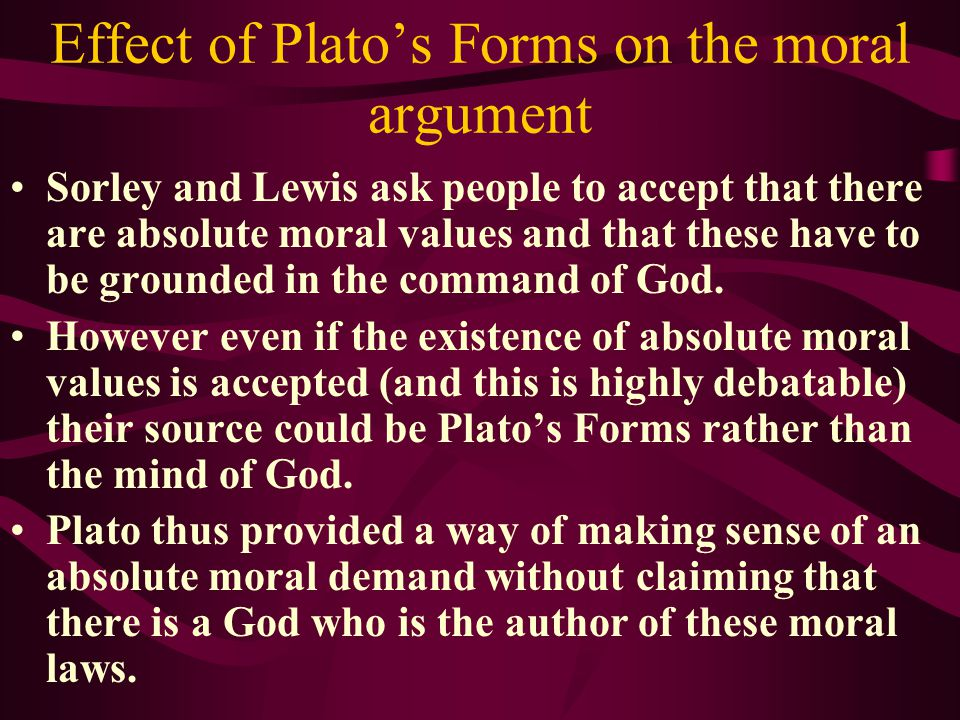 Effect of Plato's Forms on the moral argument