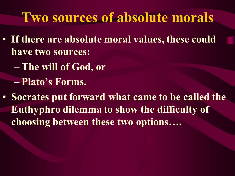 Two sources of absolute morals
