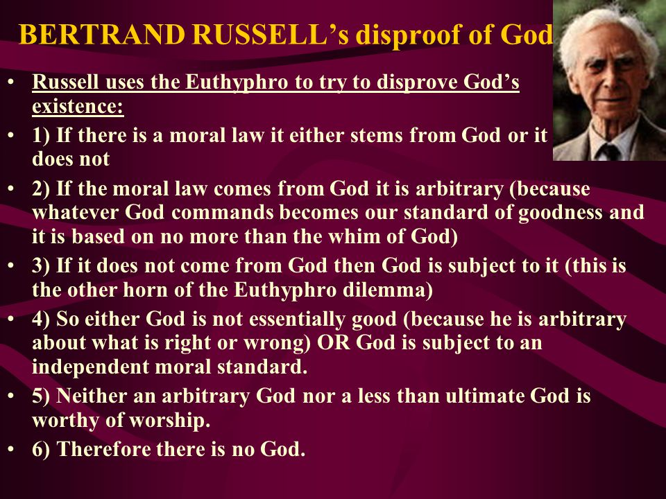 BERTRAND RUSSELL's disproof of God