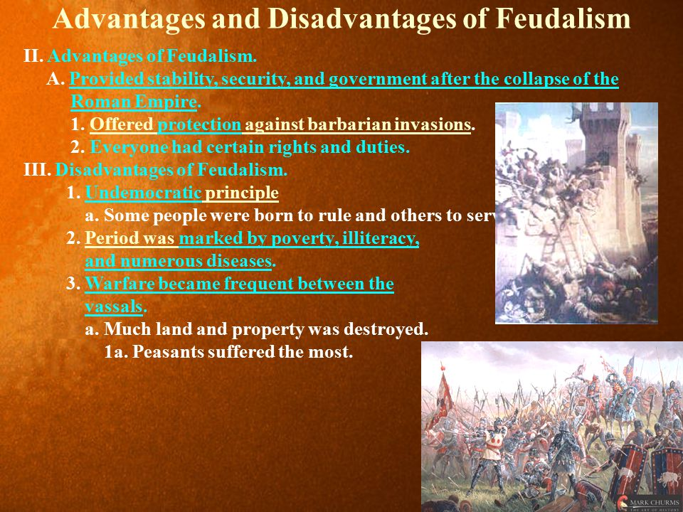 Advantages and Disadvantages of Feudalism