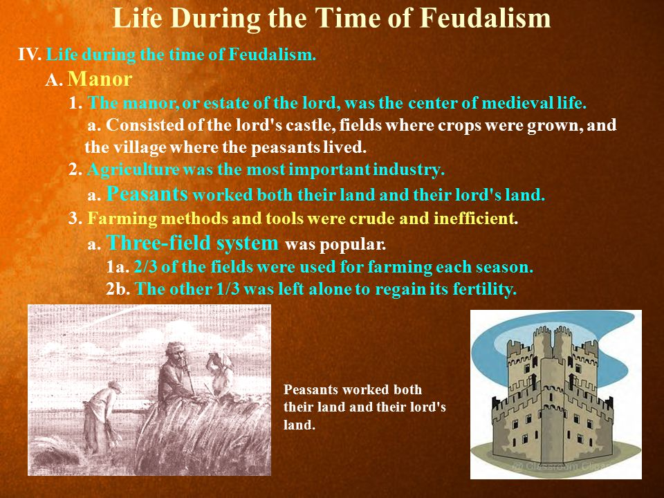 Life During the Time of Feudalism