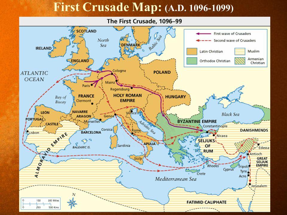 First Crusade Map: (A.D. 1096-1099)