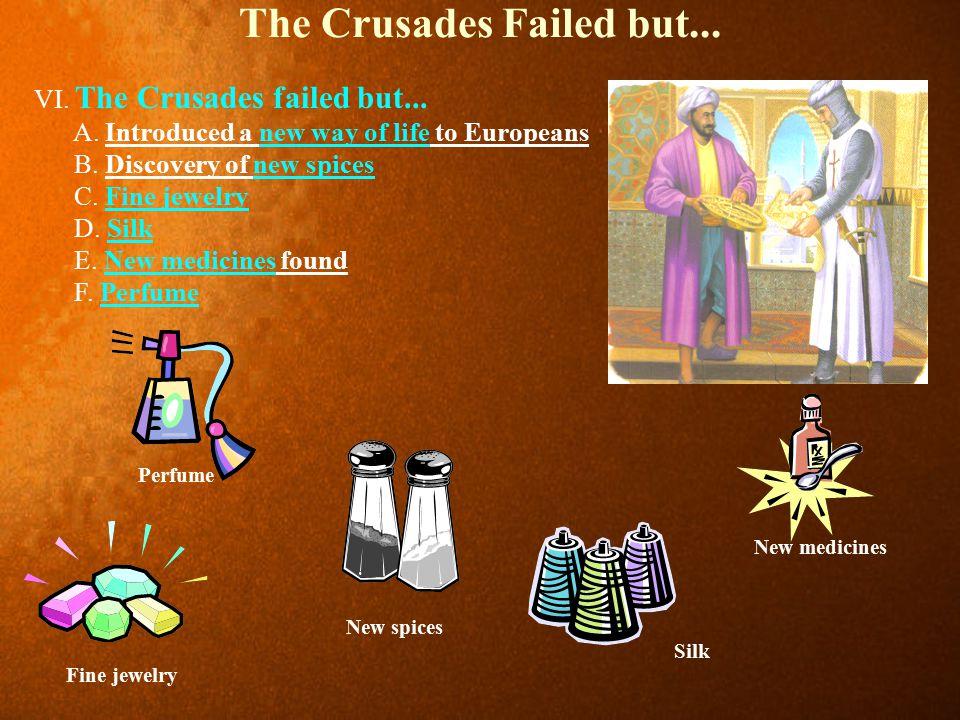 The Crusades Failed but...