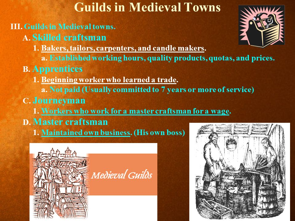 Guilds in Medieval Towns