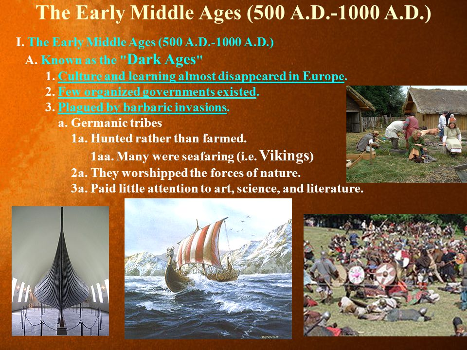 The Early Middle Ages (500 A.D.-1000 A.D.)