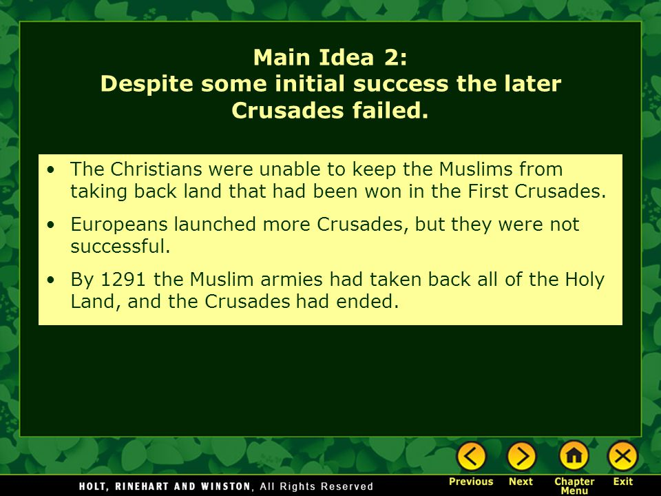 Main Idea 2: Despite some initial success the later Crusades failed.