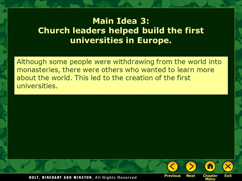 Main Idea 3: Church leaders helped build the first universities in Europe.