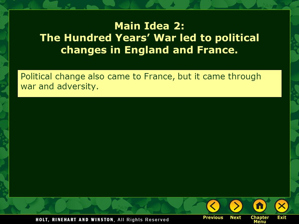 Main Idea 2: The Hundred Years' War led to political changes in England and France.