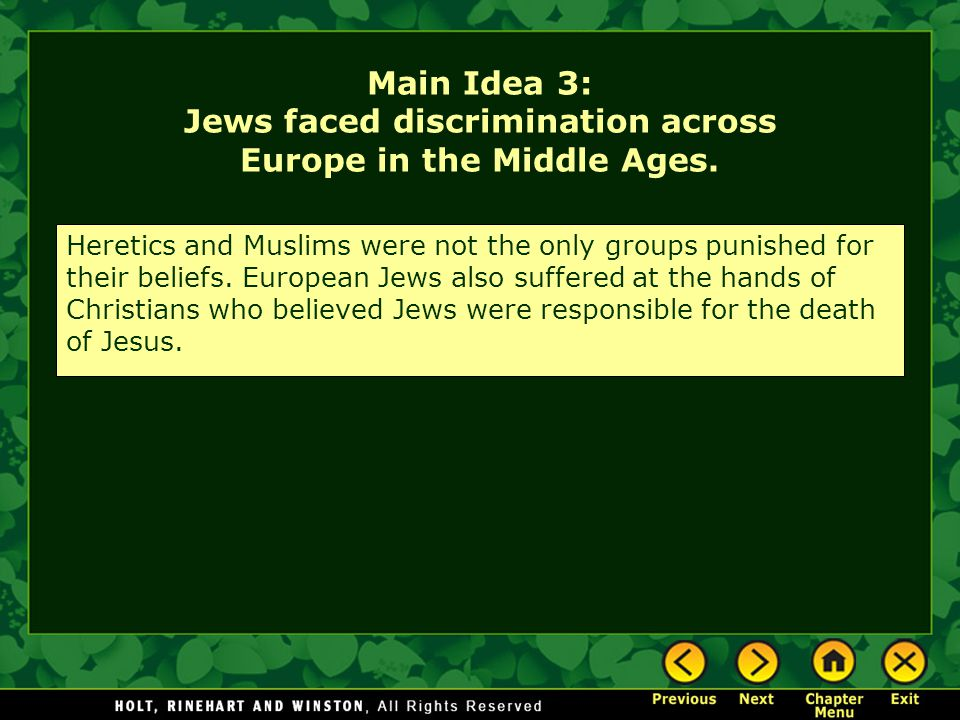 Main Idea 3: Jews faced discrimination across Europe in the Middle Ages.