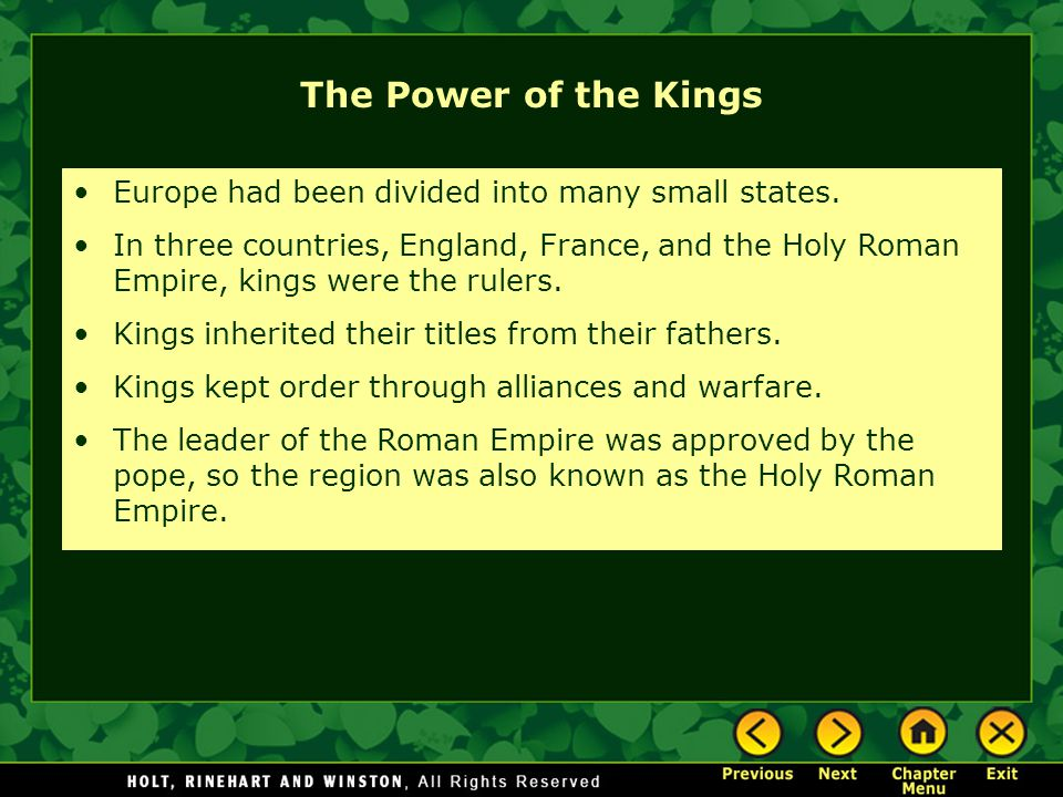 The Power of the Kings Europe had been divided into many small states.