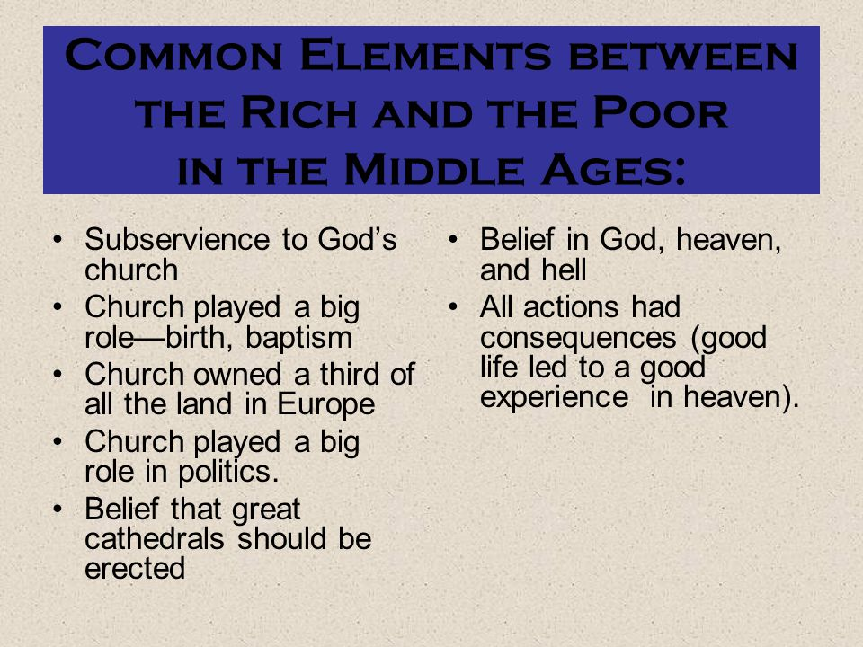 Common Elements between the Rich and the Poor in the Middle Ages: