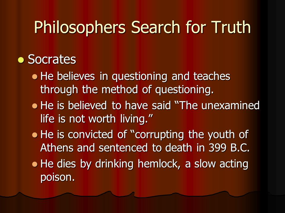 Philosophers Search for Truth
