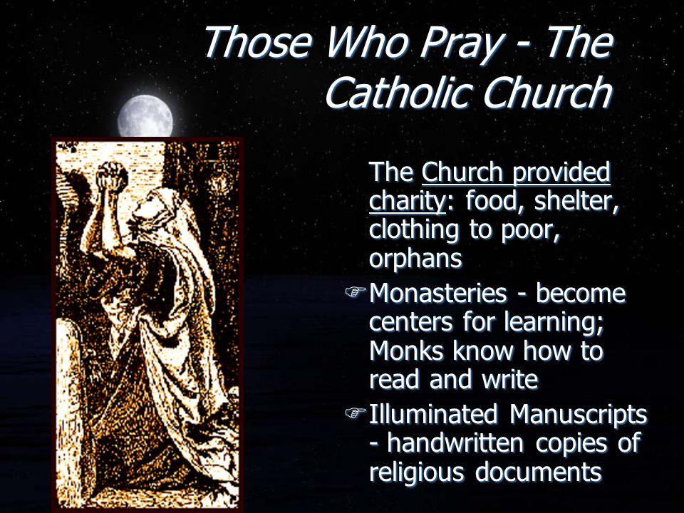 Those Who Pray - The Catholic Church