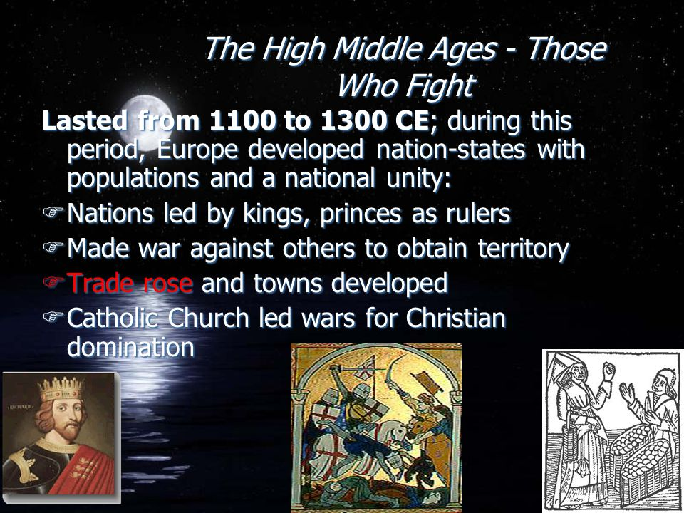 The High Middle Ages - Those Who Fight